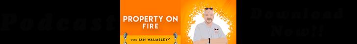 Property on Fire Podcast